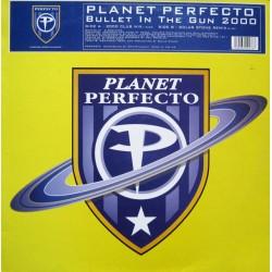 Planet Perfecto – Bullet In The Gun 2000 (SINGLE)