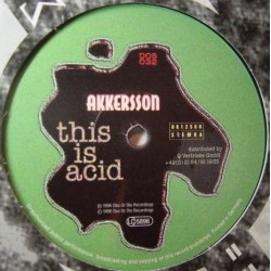Akkersson ‎– This Is Acid