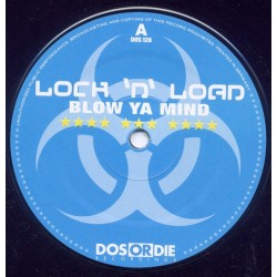 Lock N Load  - Blow Ya Mind (DOS OR DIE)