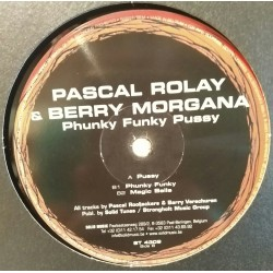 Pascal Rolay & Berry Morgana – Phunky Fhunky Pussy