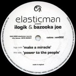 Ilogik & Bazooka Joe - Make A Miracle / Power To The People