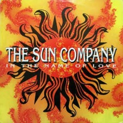 The Sun Company – In The Name Of Love