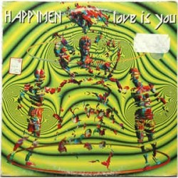 Happymen ‎– Love Is You