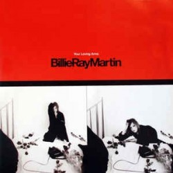 Billie Ray Martin ‎– Your Loving Arms (MAGNET)