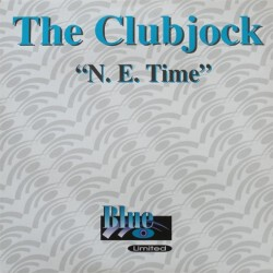 The Clubjock ‎– N. E. Time