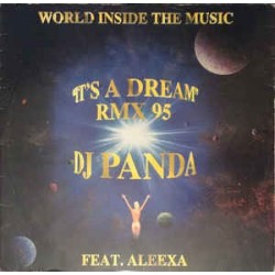 World Inside The Music – It's A Dream (RMX 95)