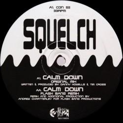 Squelch – Calm Down