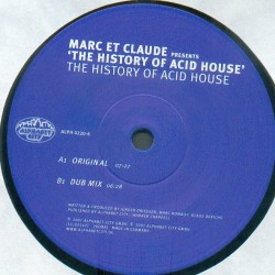 Marc Et Claude ‎– The History Of Acid House