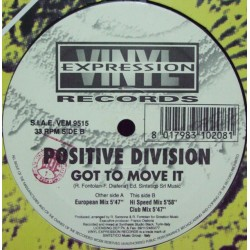 Positive Division ‎– Got To Move It