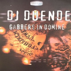 DJ Duende ‎– Gabbers In Domine