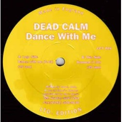 Dead Calm – Dance With Me