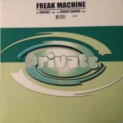 Freak Machine – Fantasy / Boogie Groove