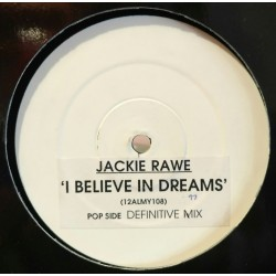 Jackie Rawe - I Believe In Dreams