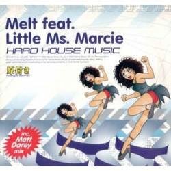 Melt Feat. Little Ms. Marcie – Hard House Music