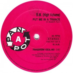 BM (High Volume) – Put Me In A Trance