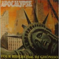 Four Riders Feat. DJ Ghönsso – Apocalypse