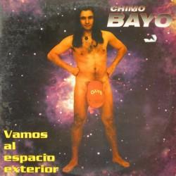 Chimo Bayo – Vamos Al Espacio Exterior