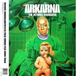 Arkarna ‎– The Futures Overrated