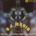 DJ Manic – Vol. 3 - Hey DJ... Can You Hear The Drum