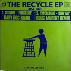 Signum / Hyperlogic ‎– The Recycle EP