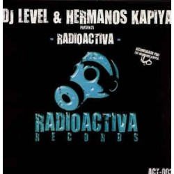 DJ Level & Hermanos Kapiya ‎– Radioactiva