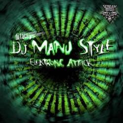 Di Face pres. DJ Manu Style – Elektronic Attack
