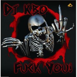 DJ KBO - Fuck You