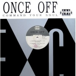 Once Off ‎– Command Your Soul