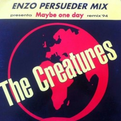 The Creatures - Maybe One Day (Remix '94)