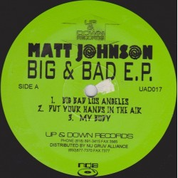 Matt Johnson ‎– Big & Bad EP