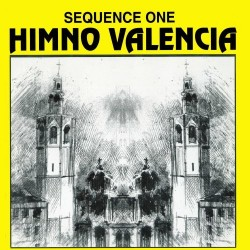 Sequence One - Himno Valencia(PELOTAZO REMEMBER¡¡ CLASICO FERPAS¡¡)