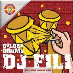 DJ Fili - Golden Drums(BASUCÓN HARDHOUSE CORTE B1¡¡  PELOTAZO ROCKOLA SILLA¡)