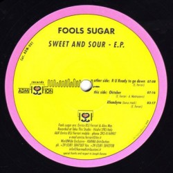 Fools Sugar ‎– Sweet And Sour EP