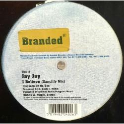 Jay Jay – I Believe