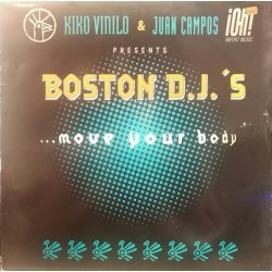 Kiko Vinilo & Juan Campos Presents Boston DJ's – Move Your Body