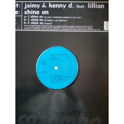 Jaimy & Kenny D. Featuring Lillian ‎– Shine On