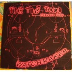 Watchmaker – Tic Tic Tara (Remix 95)