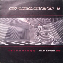 Embargo! ‎– Technology - Album Sampler One