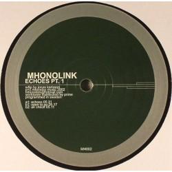 Mhonolink – Echoes Pt. 1
