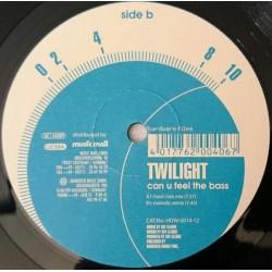 Twilight – Can U Feel The Bass