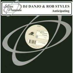 DJ Danjo & Rob Styles – Anticipating