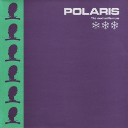 Polaris ‎– The Next Millenium