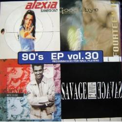 Various - 90's EP Vol. 30(INCLUYE SUMMER IS CRAZY,FOURTENN 14 Y SAVAGE¡¡)