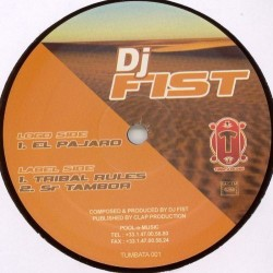 DJ Fist – El Pajaro