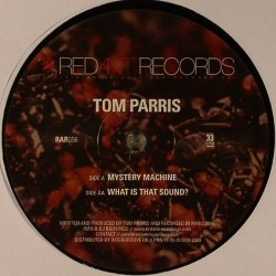 Tom Parris ‎– Mystery Machine / What Is That Sound