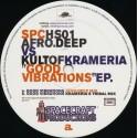 Afro.Deep vs. Kult Of Krameria – Good Vibrations EP