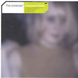 The Untamed ‎– Innocent Child