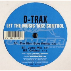 D-Trax ‎– Let The Music Take Control