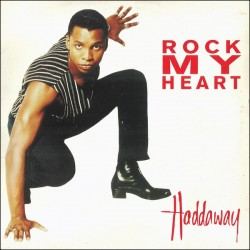 Haddaway – Rock My Heart