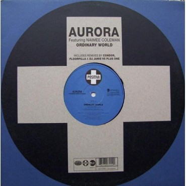 Aurora Featuring Naimee Coleman ‎– Ordinary World (EASTWEST)